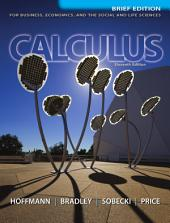 Calculus for Business, Economics, and the Social and Life Sciences, Brief Version: 11th Edition