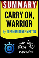 Summary of Carry On  Warrior