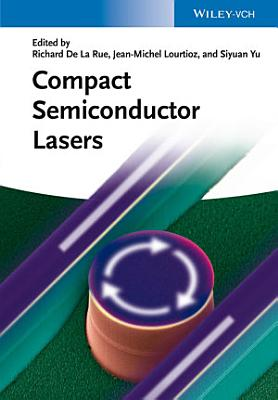 Compact Semiconductor Lasers