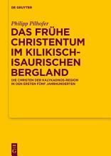 Das fr  he Christentum im kilikisch isaurischen Bergland PDF