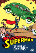 Superman: the Golden Age Omnibus Vol. 1 (New Printing)