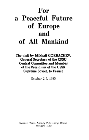 For a Peaceful Future of Europe and of All Mankind PDF