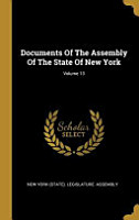Documents Of The Assembly Of The State Of New York  Volume 13 PDF