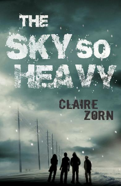 Download The Sky So Heavy Book