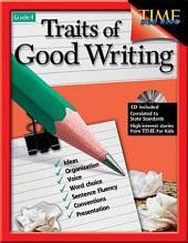 Traits of Good Writing: Grade 4
