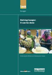 UN Millennium Development Library: Halving Hunger: It Can Be Done