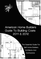 American Home Builders Guide To Building Costs Book PDF