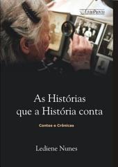 As HistÓrias Que A HistÓria Conta
