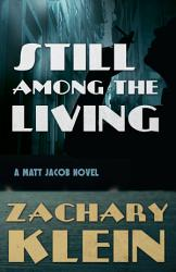 Still Among The Living Book PDF