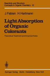 Light Absorption of Organic Colorants: Theoretical Treatment and Empirical Rules