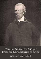 How England Saved Europe: From the Low Countries to Egypt