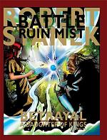 Betrayal (A Daughter of Kings Comic #1 Battle for Ruin Mist)