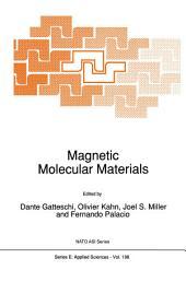 Magnetic Molecular Materials