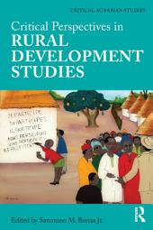 Critical Perspectives in Rural Development Studies