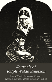 Journals of Ralph Waldo Emerson: with annotations, Volume 4