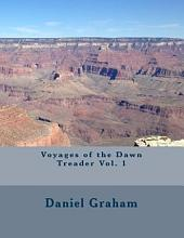 Voyages of the Dawn Treader: Volume 1