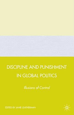 Discipline and Punishment in Global Politics