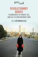Revolutionary Bodies PDF