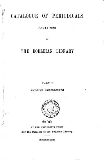 Catalogue of Periodicals Contained in the Bodleian Library PDF