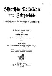 Historische Volkslieder und Zeitgedichte vom sechzehnten bis neunzehnten Jahrhundert. Mit Melodien: Band 1