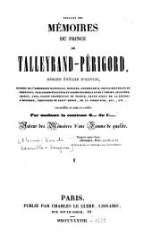 Extraits des mémoires du prince de Talleyrand-Perigord: ancien évêque d'Autun...