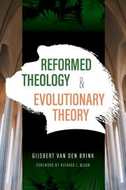 Reformed Theology and Evolutionary Theory PDF