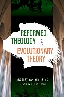 Reformed Theology and Evolutionary Theory Book