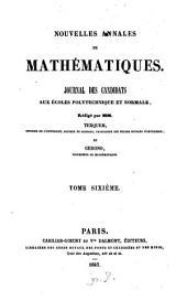 Nouvelles annales de mathématiques: journal des candidats aux écoles polytechniques et normales, Volume 6