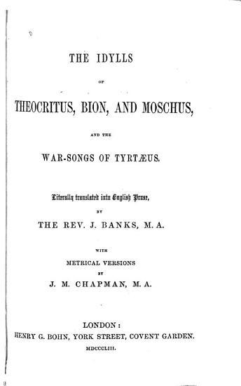 The Idylls of Theocritus  Bion  and Moschus PDF