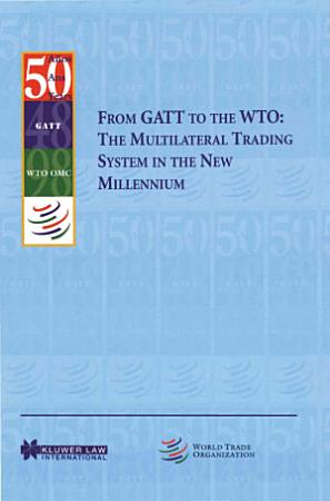 From Gatt to the WTO The Multilateral Trading System PDF