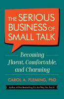 The Serious Business of Small Talk PDF