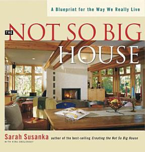 The Not So Big House PDF
