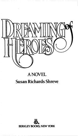Dreaming of Heroes PDF