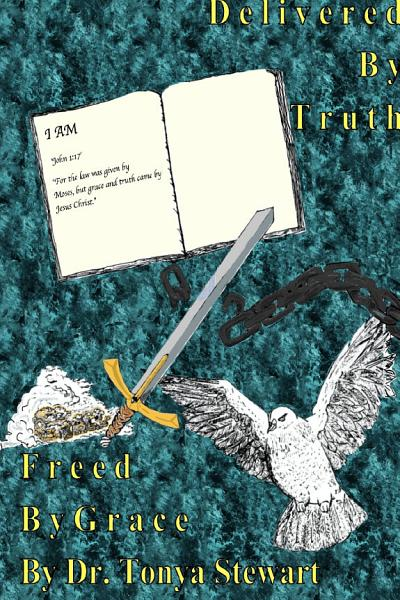 Download Delivered By Truth and Freed By Grace Book
