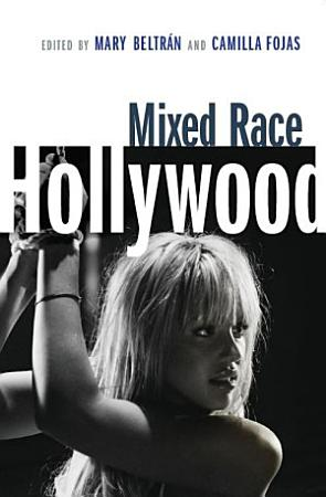 Mixed Race Hollywood PDF