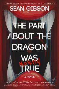 The Part About the Dragon was  Mostly  True PDF