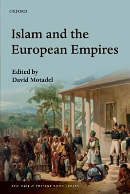 Islam and the European Empires PDF
