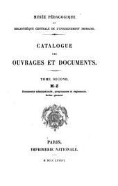 Catalogue des ouvrages et documents: M-Z. Documents administratifs, programmes et règlements. Index général