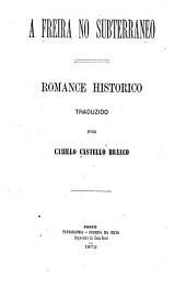 A freira no subterrâneo: romance histórico