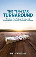 The Ten-Year Turnaround