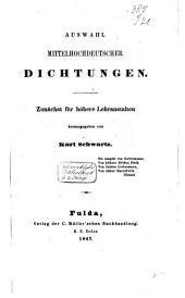Auswahl mittelhochdeutscher Dichtungen: zunächst für höhere Lehranstalten