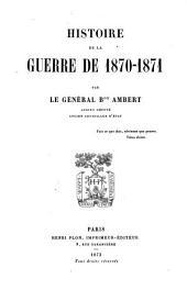 Histoire de la guerre de 1870 - 1871: Textband, Volume1