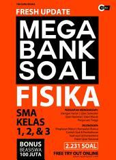 Fresh Update Mega Bank Soal Fisika SMA Kelas 1, 2, & 3
