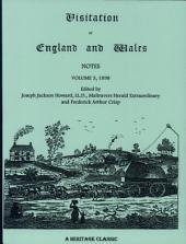 Visitation of England and Wales Notes: Volume 3 1898