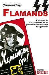 SS Flamands: L'histoire de la légion flamande de Hitler