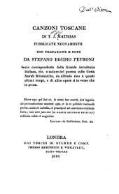 Canzoni toscane ...: Pubblicate Nuovamente con Prefazione e note da Stefano Egidio Petronj ... [Motto.]