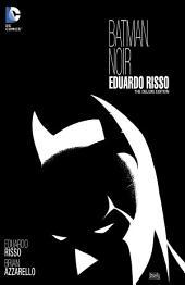 Batman Noir: Eduardo Risso: The Deluxe Edition
