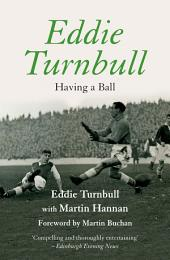Eddie Turnbull: Having a Ball