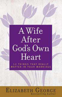 A Wife After God s Own Heart Book