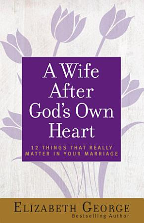 A Wife After God s Own Heart PDF